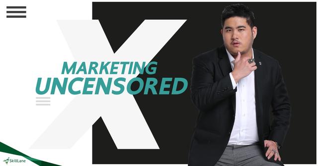 Marketing Uncensored