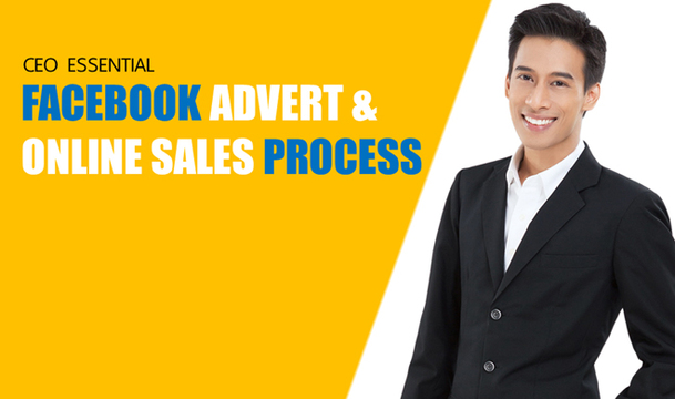 CEO Essential Facebook Advert & Online Sales Process