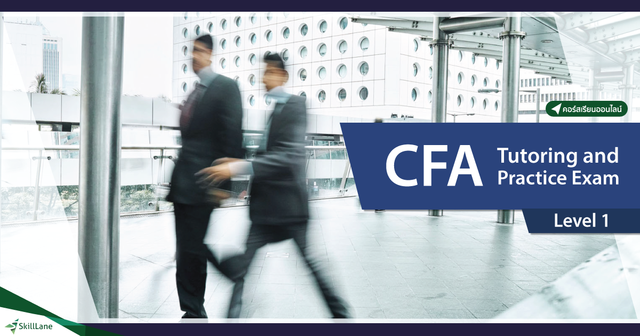 CFA Level 1 Tutoring and Practice Exam