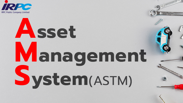 IRPC Asset Management System (ASTM)